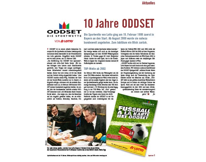2009: ODDSET - die Sportwette von Lotto wird 10 Jahre alt.